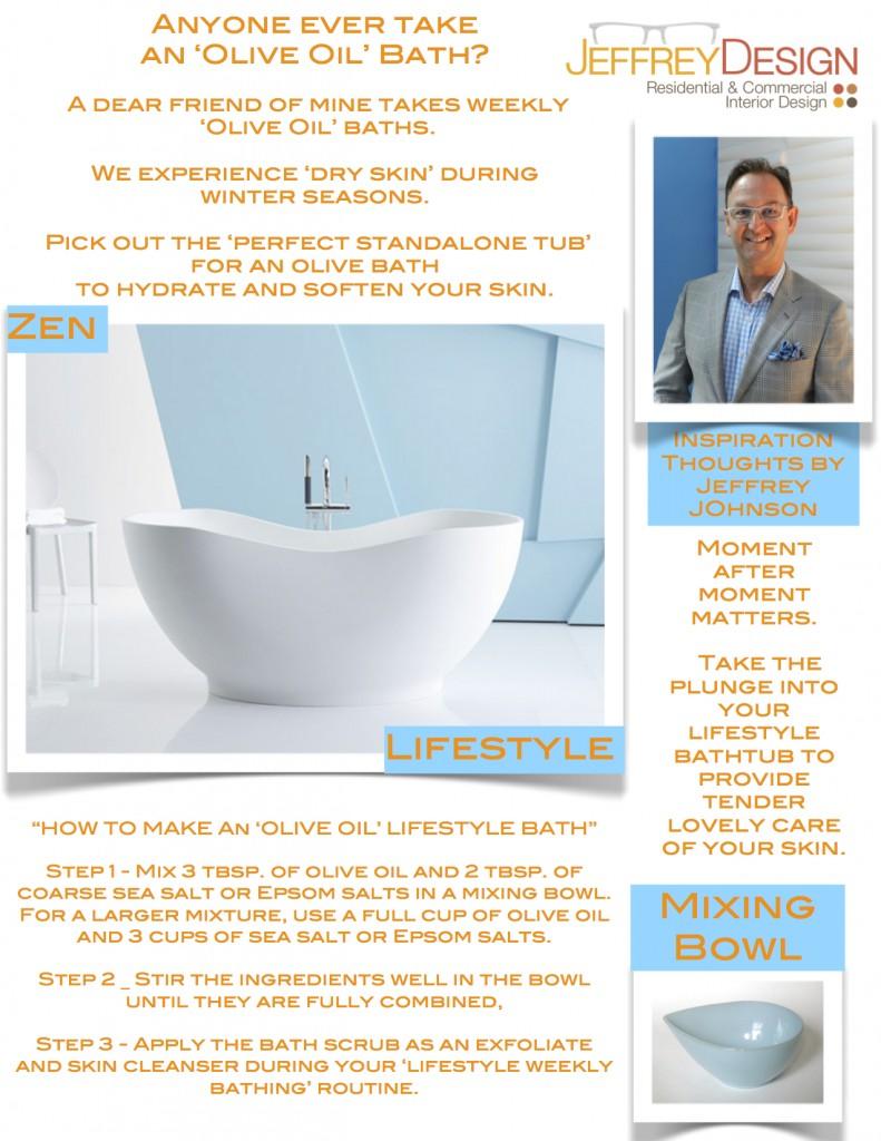 Jeffrey Design Blog JPG - Olive Oil Bath