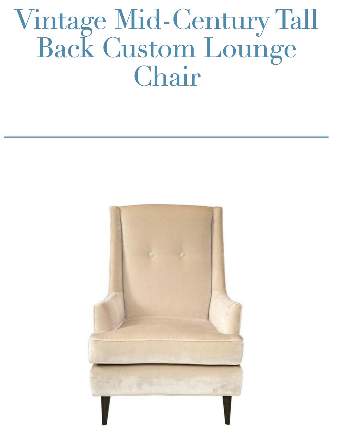 vintage mid-century tall back custom lounge chair